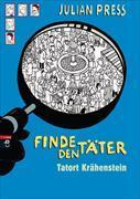 Cover-Bild zu Finde den Täter - Tatort Krähenstein von Press, Julian