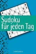 Cover-Bild zu Sudoku für jeden Tag von Rossa, Wiebke (Hrsg.)