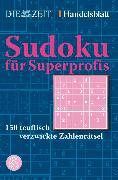 Cover-Bild zu Sudoku für Superprofis von DIE ZEIT (Hrsg.)