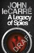 Cover-Bild zu A Legacy of Spies von Carré, John le