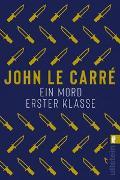 Cover-Bild zu Ein Mord erster Klasse von le Carré, John