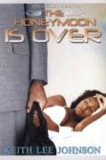 Cover-Bild zu The Honeymoon is Over von Johnson, Keith Lee