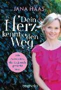 Cover-Bild zu Dein Herz kennt den Weg von Haas, Jana