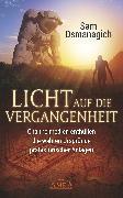 Cover-Bild zu Licht auf die Vergangenheit von Osmanagich, Sam