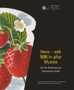 Cover-Bild zu Hero - seit 1886 in aller Munde von Kollreuter, Isabel
