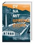 Cover-Bild zu Dynamit am Gotthard - Sprengstoff in der Schweiz von Burkhardt, Hansjakob