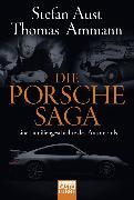 Cover-Bild zu Die Porsche-Saga von Ammann, Thomas