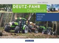 Cover-Bild zu Deutz-Fahr. Die Chronik von Mößmer, Albert