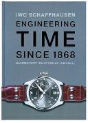 Cover-Bild zu IWC. Engineering Time since 1868. Deutsche Ausgabe von Fritz, Manfred