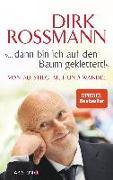 """Cover-Bild zu """"... dann bin ich auf den Baum geklettert!"""" von Roßmann, Dirk"""