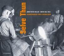 Cover-Bild zu Selve Thun von Egli, Anita (Hrsg.)