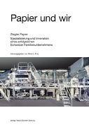 Cover-Bild zu Papier und wir von Frey, René L. (Hrsg.)
