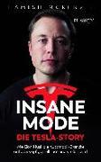 Cover-Bild zu Insane Mode - Die Tesla-Story von McKenzie, Hamish