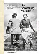 Die Sammlung Maissen von Institut für Kulturforschung Graubünden (Hrsg.)