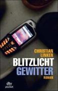 Cover-Bild zu Linker, Christian: Blitzlichtgewitter