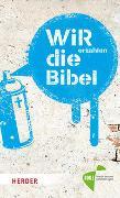 Cover-Bild zu Linker, Christian: WIR erzählen DIE BIBEL