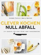 Cover-Bild zu Clever kochen - null Abfall