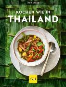 Cover-Bild zu Kochen wie in Thailand