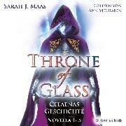 Cover-Bild zu Maas, Sarah J.: Throne of Glass 0: Celaenas Geschichte. Novella 1-5 (Audio Download)