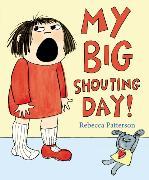 Cover-Bild zu Patterson, Rebecca: My Big Shouting Day