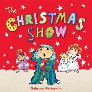 Cover-Bild zu Patterson, Rebecca: The Christmas Show