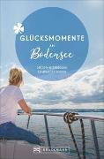 Cover-Bild zu Glücksmomente am Bodensee von Blank, Stefan