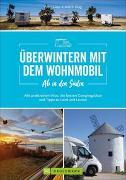 Cover-Bild zu Ab in den Süden - Überwintern mit dem Wohnmobil von Lupp, Petra