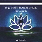 Cover-Bild zu Yoga Nidra für Geübte & Antar Mouna für Geübte