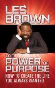 Cover-Bild zu Brown, Les: The Power of Purpose (eBook)