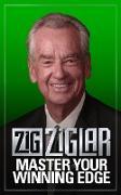 Cover-Bild zu Ziglar, Zig: Master Your Winning Edge (eBook)