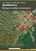 Cover-Bild zu Ayahuasca von Adelaars, Arno (Hrsg.)
