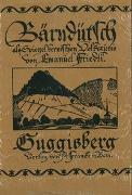 Cover-Bild zu Bärndütsch als Spiegel bernischen Volkstums / Guggisberg von Friedli, Emanuel