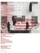 Cover-Bild zu Transit Teheran von Halasa, Malu (Hrsg.)