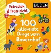 Cover-Bild zu Blanck, Iris (Illustr.): Duden 18+: Extradick & federleicht: 100 allererste Dinge vom Bauernhof