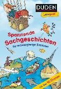 Cover-Bild zu Braun, Christina: Duden Leseprofi - Spannende Sachgeschichten für wissbegierige Erstleser, 2. Klasse