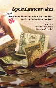 Cover-Bild zu Schößler, Franziska: Spekulantenwahn (eBook)