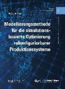 Cover-Bild zu eBook Modellierungsmethode für die simulationsbasierte Optimierung rekonfigurierbarer Produktionssysteme