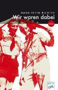 Cover-Bild zu Richter, Hans Peter: Wir waren dabei
