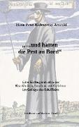 Cover-Bild zu Richter-von Arnauld, Hans Peter: und hatten die Pest an Bord