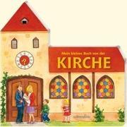 Cover-Bild zu Mein kleines Buch von der Kirche von Schütz, Andreas