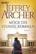 Cover-Bild zu Archer, Jeffrey: Möge die Stunde kommen
