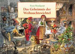 Cover-Bild zu Nordqvist, Sven: Das Geheimnis der Weihnachtswichtel