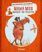 Cover-Bild zu Wieslander, Jujja: Mama Muh braucht ein Pflaster