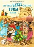 Cover-Bild zu Altschuler, Sally: Als Herr Babel (k)einen Turm baute