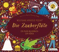 Cover-Bild zu Wolfgang Amadeus Mozart. Die Zauberflöte von Courtney-Tickle, Jessica