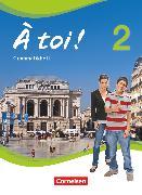 Cover-Bild zu À toi !, Vier- und fünfbändige Ausgabe, Band 2, Grammatikheft von Friebe, Mirjam