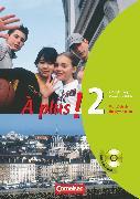 Cover-Bild zu À plus !, Ausgabe 2004, Band 2, Carnet d'activités mit CD-ROM - Lehrerfassung von Héloury, Michèle
