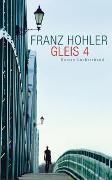 Gleis 4 von Hohler, Franz