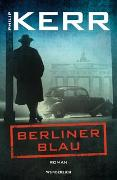 Cover-Bild zu Kerr, Philip: Berliner Blau
