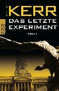Cover-Bild zu Kerr, Philip: Das letzte Experiment